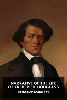 Thumbnail image for Narrative of the Life of Frederick Douglass