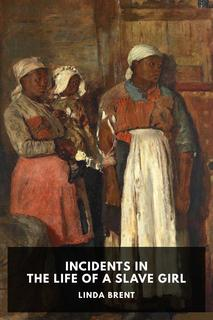 Thumbnail image for Incidents in the Life of a Slave Girl